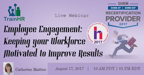 Employee Engagement: Keeping your Workforce Motivated to Improve Results -  Executive Secretary