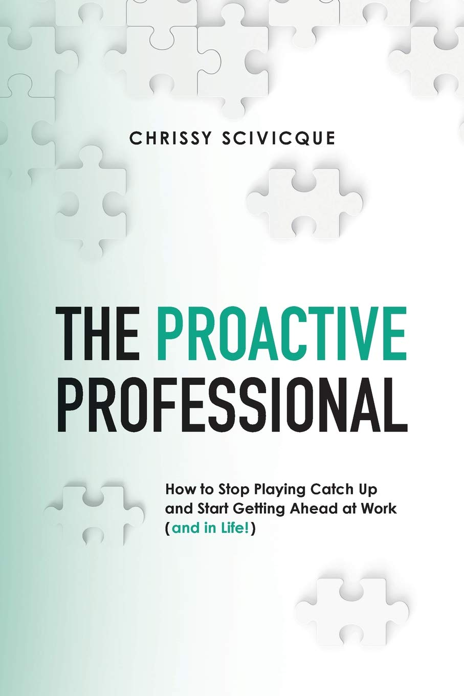 The Proactive Professional
