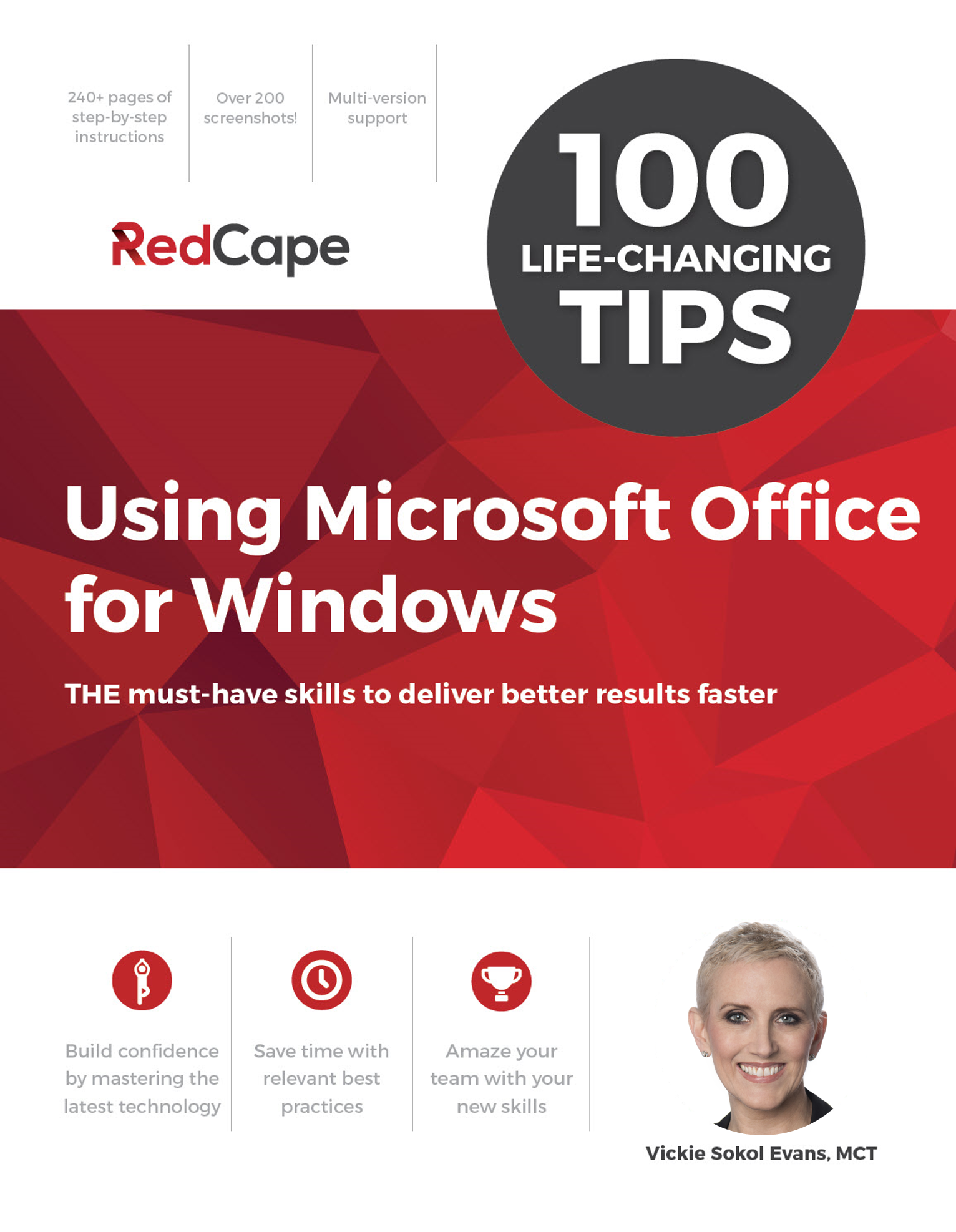 100 Life-Changing Tips Using Microsoft Office for Windows