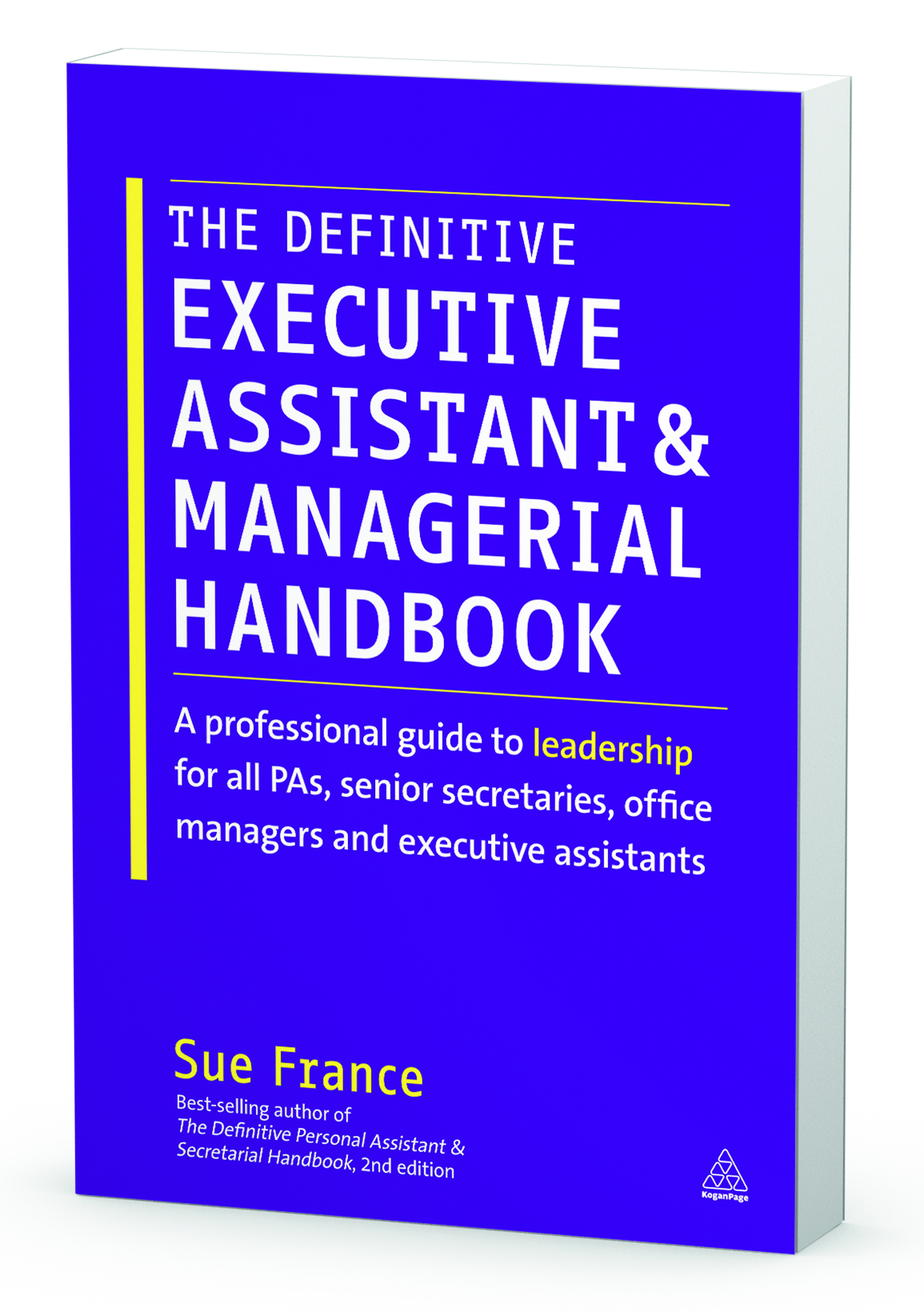 The Definitive Executive Assistant & Managerial Handbook